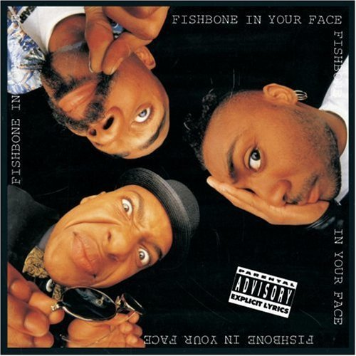 Fishbone - In Your Face (UK-Import)