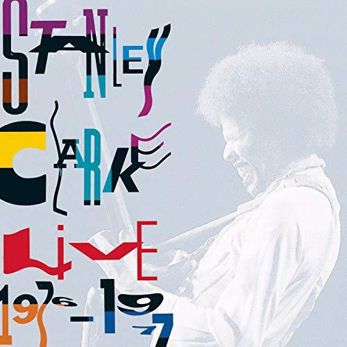 Clarke , Stanley - Live 1976 - 1977
