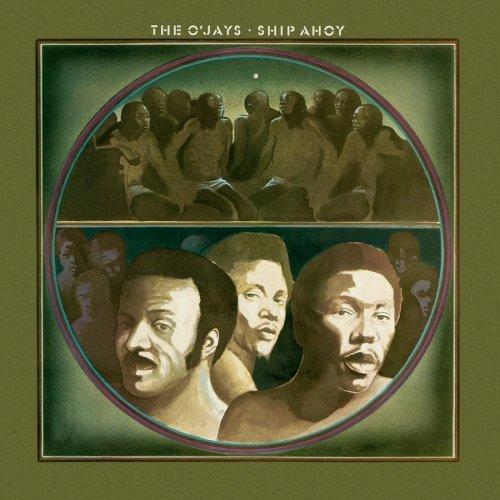 O Jays , The - Ship Ahoy (Remastered)