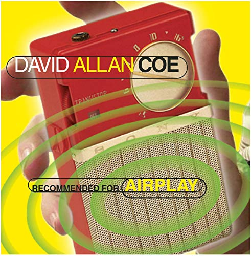 Coe , David Allan - Recommended for Airplay