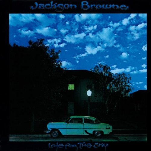 Browne , Jackson - Late for the Sky