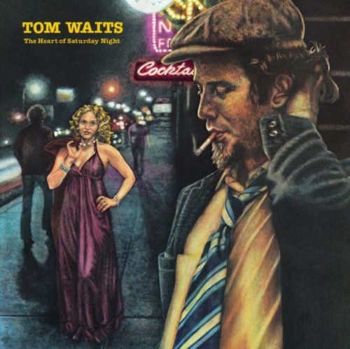 Waits , Tom - The Heart Of Saturday Night