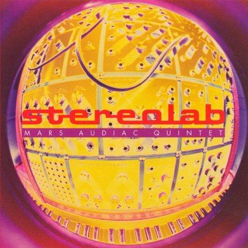 Stereolab - Mars audio quintet