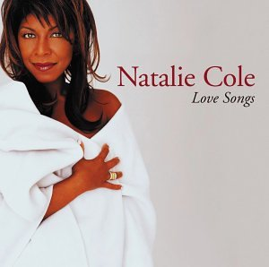 Cole , Natalie - Love Songs