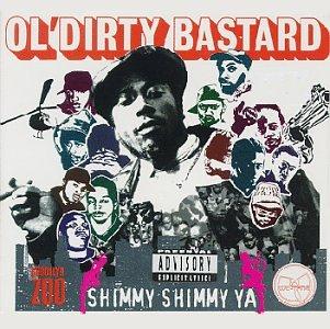 Ol' Dirty Bastard  - Shimmy Shimmy Ya (Maxi)