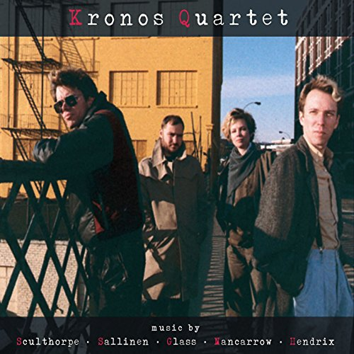 Kronos Quartet - Music By Sculthorpe / Salinen / Glass / Nancarrow / Hendrix