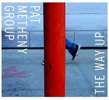 Metheny , Pat - The way up