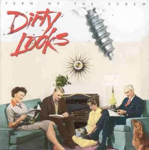 Dirty Looks - Turn of the Screw