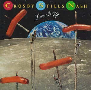 Crosby , Stills and Nash - Live it up