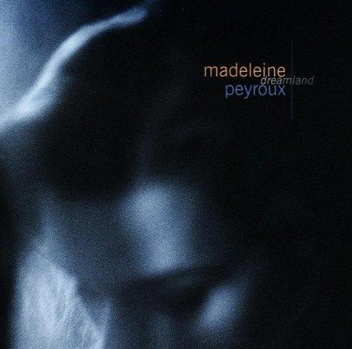Peyroux , Madeleine - Dreamland