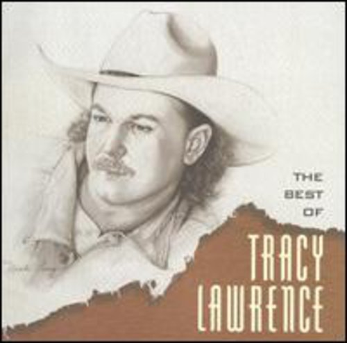 Lawrence , Tracy - The Best of