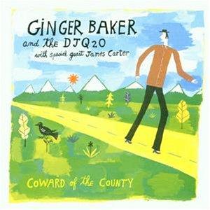 Baker , Ginger & DJ Q2O - Coward of the county