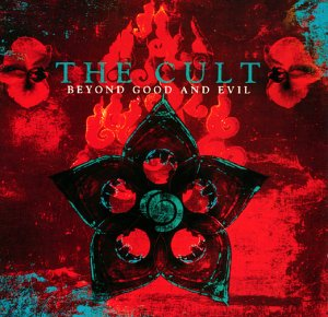 Cult , The - Beyound good and evil