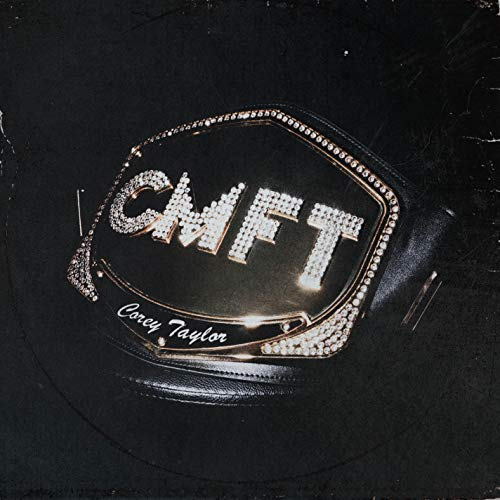 Taylor , Corey - CMFT
