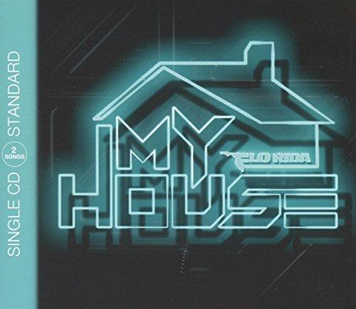Flo Rida - My House (Maxi)