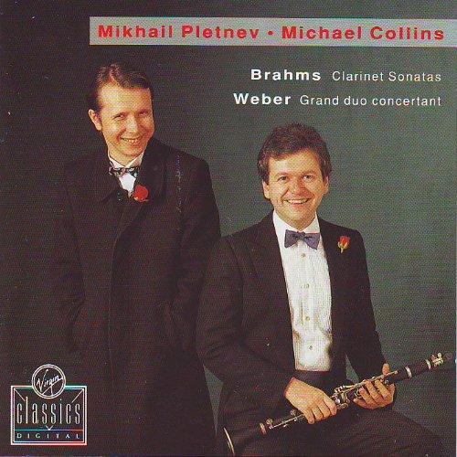 Pletnev , Mikhail / Collins , Michael - Brahms: Clarinet Sonatas / Weber: Grand Duo Concertant