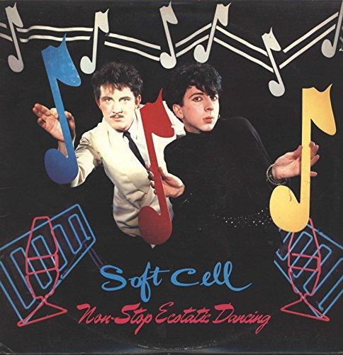 Soft Cell - Non Stop Ecstatic Dancing (Vinyl)