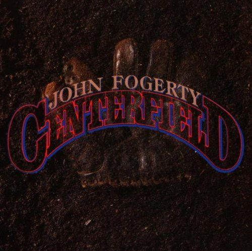 Fogerty , John - Centerfield