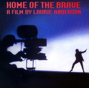 Anderson , Laurie - Home of the Brave