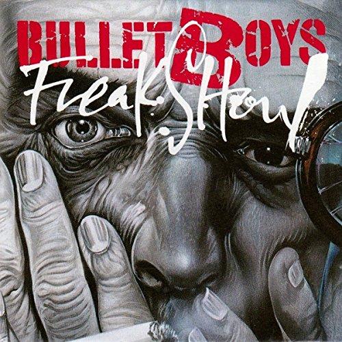BulletBoys - Freak Show