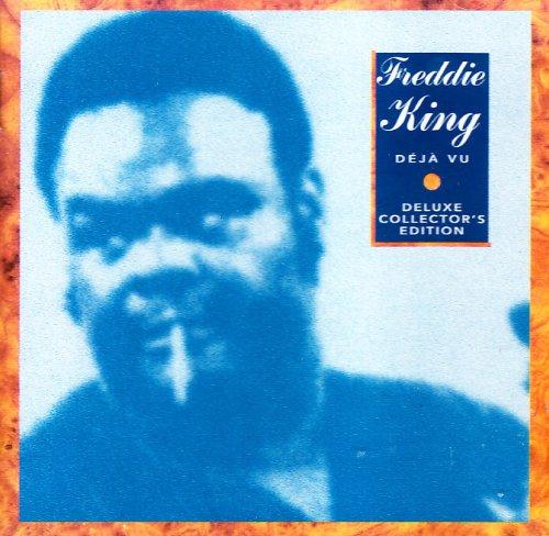 King , Freddie - Deja Vu (Deluxe Collector's Edition)