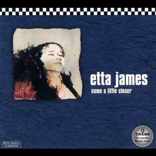 James , Etta - Come a Little Closer