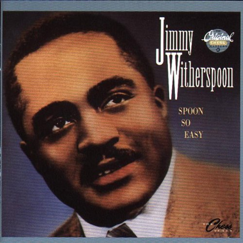 Witherspoon , Jimmy - Spoon So Easy