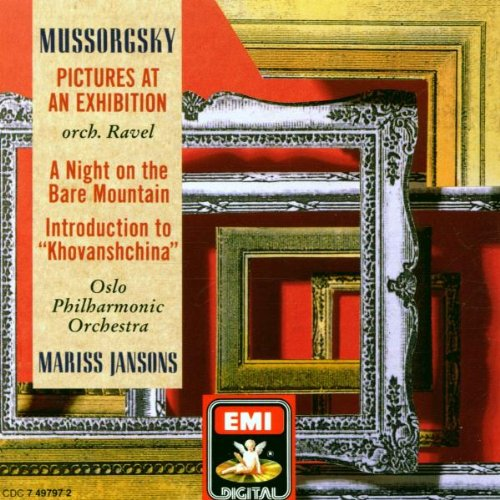 Mussorgsky , Modest - Pictures At An Exhibition / A Night On The Bare Mountain / Indroduction To 'Khovanshchina (OPO, Jansons)