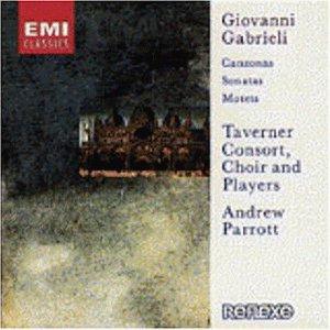 Gabrieli , Giovanni - Canzonas / Sonatas / Motets (Taverner Consort, Parrott)