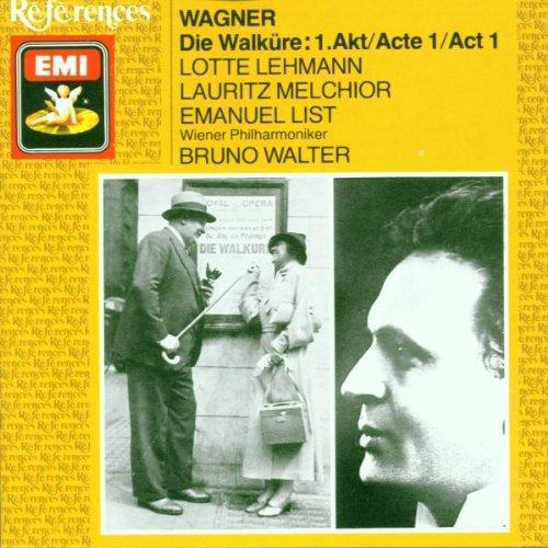 Wagner , Richard - Die Walküre: 1. Akt (Lehmann, Melchior, List, Walter)