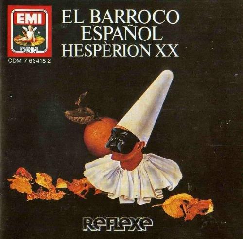 Hesperion XX - El Barroco Espanol