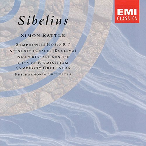 Sibelius , Jean - Symphonies Nos. 5 & 7 / Scene With Cranes / Night Ride And Sunrise (Rattle)