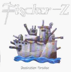 Fischer Z - Destination paradiese
