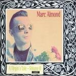 Almond , Marc - Virgin'S Tale Vol.2
