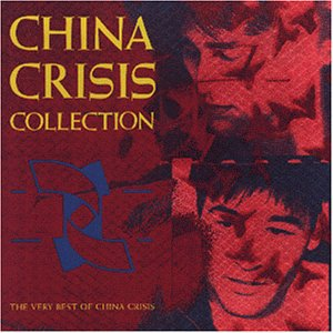 China Crisis - Collection - The Very Best Of