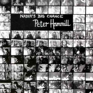 Hammill , Peter - Nadir's Big Chance