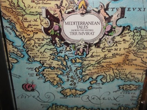 Triumvirat - Mediterranean Tales (Across the Water)