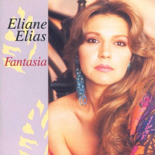 Elias , Eliane - Fantasia