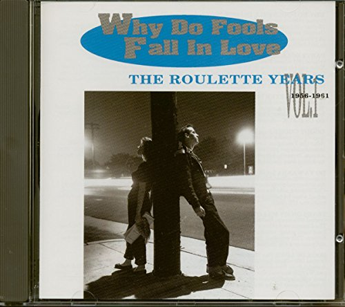 Sampler - Why Do Fools Fall In Love - The Roulette Years 1 - 1956 - 1961