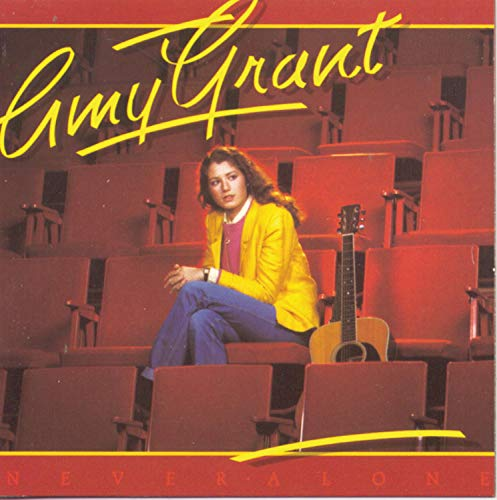 Grant , Amy - Never Alone