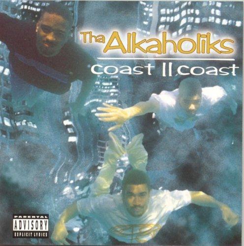 Alkaholiks , Tha - Coast II coast