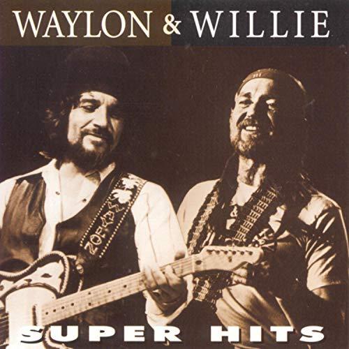 Waylon , Waylon & Nelson , Willie - Super Hits