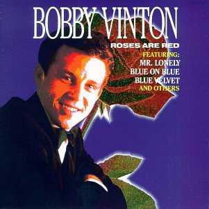 Vinton , Bobby - Roses Are Red