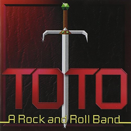 Toto - A Rock & Roll Band