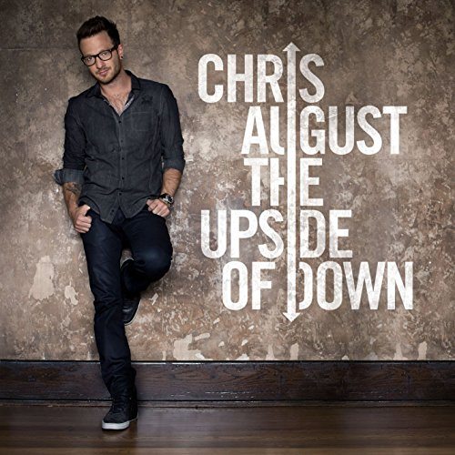 August , Chris - The Upside Of Down