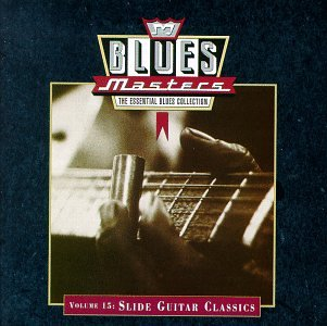 Sampler - Blues Maters 15 - Slide Guitar Classics
