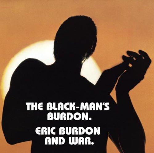 Burdon , Eric & War - The Black-Man's Burdon
