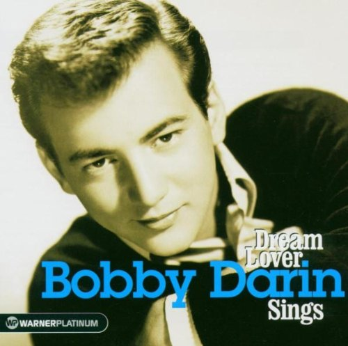 Darin , Bobby - Dream Lover - Bobby Darin Sings (The Platinum Collection)