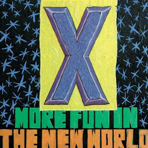 X - More Fun in the New World (  Bonus Tracks)