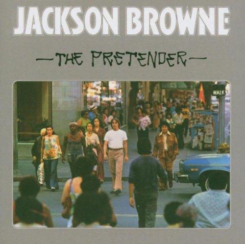 Jackson Browne - The Pretender